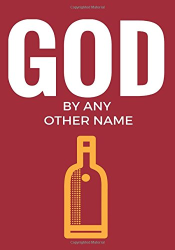 God by Any Other Name: Translating and Interpreting the Discourse of Addiction and Recovery