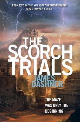 The Scorch Trials[SCORCH TRIALS][Hardcover]