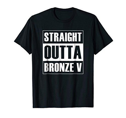 Straight Outta Bronze V League Shirt Legends MOBA Gamer Gift (Best League Of Legends Player)