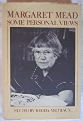 Margaret Mead, some personal views