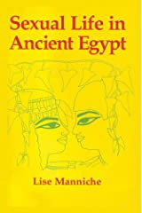 Sexual Life in Ancient Egypt (Kegan Paul Library of Sexual Life) Kindle Edition
