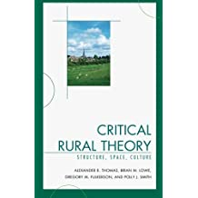 Critical Rural Theory: Structure, Space, Culture