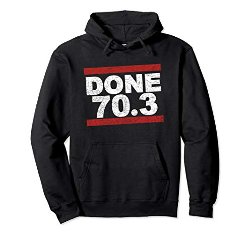 DONE 70.3 Pullover Hoodie - Half Iron Distance Triathlete