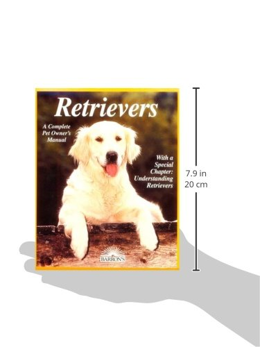 Retrievers (Complete dog Pet Owner's Manual)