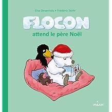 Flocon attend le père Noël