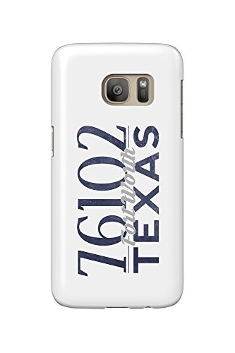 Fort Worth, Texas - 76102 Zip Code (Blue) (Galaxy S7 Cell Phone Case, Slim Barely There) (Fort Worth 76102)