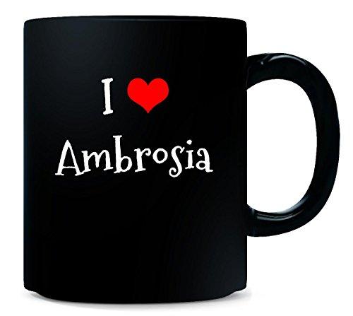 I Love Ambrosia. Funny Gift - Mug