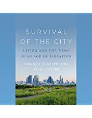 Survival of the City: Living and Thriving in an Age of Isolation
