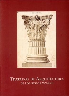 Tratados De Arquitectura De Los Siglos Xvi-xvii ebook
