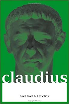 Book Claudius (Roman Imperial Biographies) 1st edition by Levick, Barbara (1993)