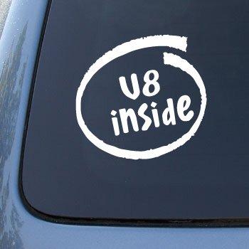 V8 INSIDE - Car, Truck, Notebook, Vinyl Decal Sticker #2196 | Vinyl Color: White