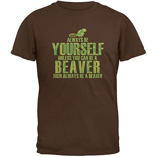 Always Be Yourself Beaver Brown Adult T-Shirt - X-Large (Brown Mens Beaver)
