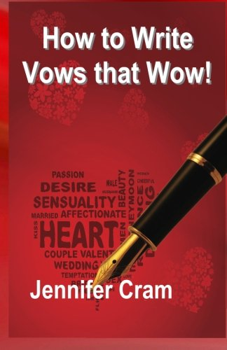 How to Write Vows that Wow! (Romantic Wedding Rituals)