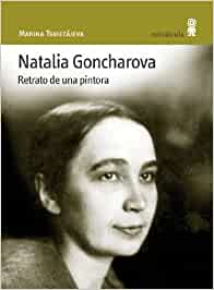 Natalia Goncharova: Retrato de una pintora Con vuelta de