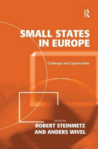 Small States in Europe: Challenges and Opportunities