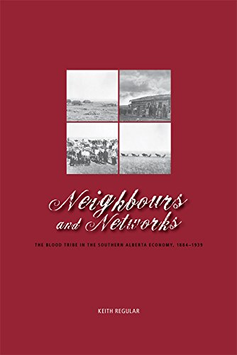 neighbours-and-networks-the-blood-tribe-in-the-southern-alberta-economy-1884-1939