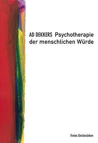 Psychotherapie der menschlichen Würde