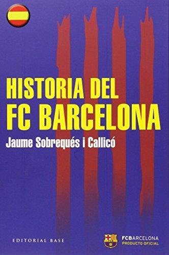 Descargar Libro Historia Del Fc Barcelona Jaume Sobrequés I Callicó
