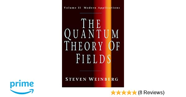 The quantum theory of fields volume 2 modern applications steven the quantum theory of fields volume 2 modern applications steven weinberg 9780521670548 amazon books fandeluxe Gallery