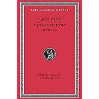 Metamorphoses (The Golden Ass), Volume I: Books 1-6: 44
