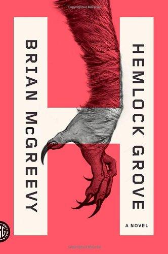 Hemlock Grove: A Novel PDF