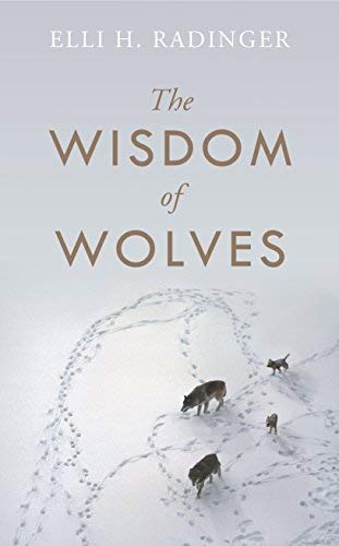 The Wisdom of Wolves pdf epub download ebook