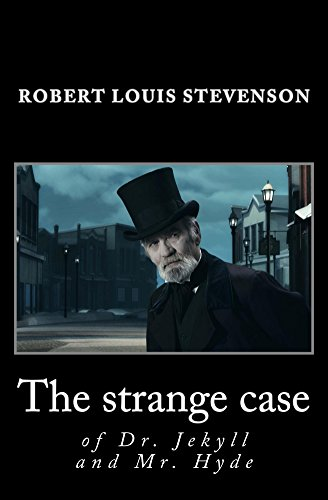 The Strange Case Of Dr Jekyll And Mr Hyde Unabridged