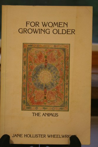 For Women Growing Older:  The ()