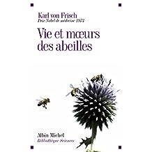 Vie et moeurs des abeilles (French Edition)