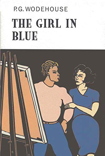 The Girl in Blue (The Collector's Wodehouse) (Girl In Blue By Ann Rinaldi)