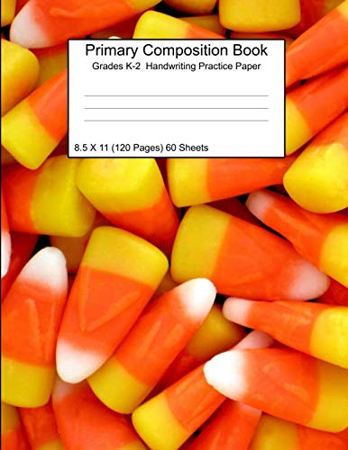 Primary Composition Notebook Grades K-2 Handwriting Practice Paper 8.5 X 11 120 Pages Candy -