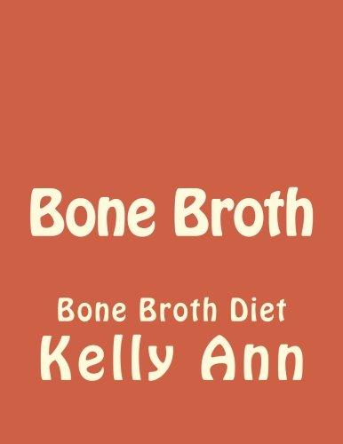 41r5%2BwBdX0L - Bone Broth: Bone Broth Diet (Anti Aging, Lose Weight, Wrinkles, Improve Health, Fight Inflammation, Diabetes) (Volume 1)