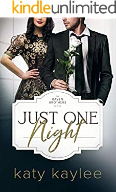 Just One Night (The Raven Brothers Book 4)