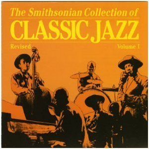 Smithsonian Collection Classic Jazz 1 by Smithsonian Collect.