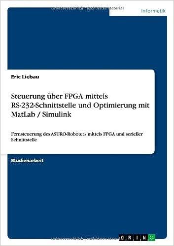 Steuerung über FPGA mittels RS-232-Schnittstelle und Optimierung mit MatLab / Simulink