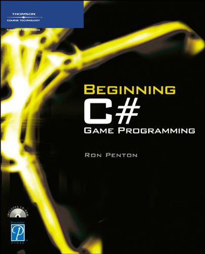 Beginning C# Game Programming (Premier Press Game Development (Paperback))