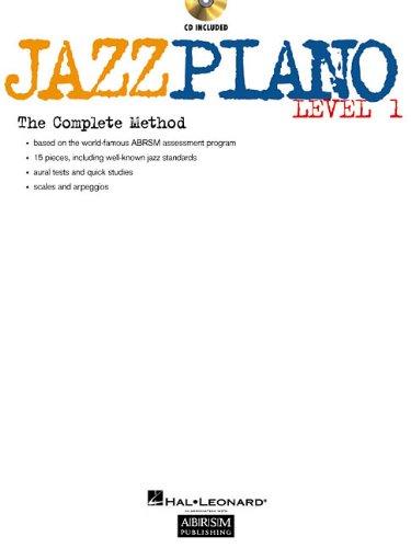 Jazz Piano - Level 1: The Complete Method Level 1
