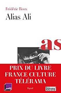 Alias Ali, Roux, Frédéric