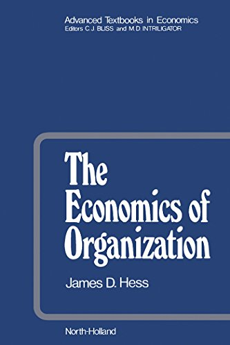 The Economics of Organization (Advanced Textbooks in Economics Book ()