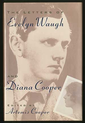 The Letters of Evelyn Waugh and Diana Cooper, Waugh, Evelyn; Cooper, Diana