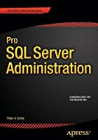 Pro SQL Server Administration Front Cover