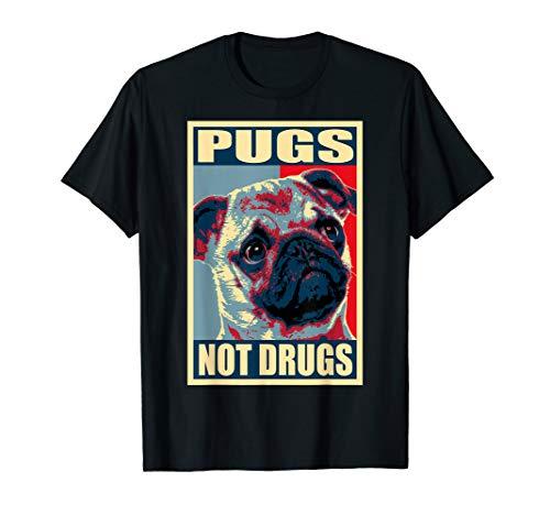 Pugs Not Drugs Propaganda Poster T-Shirt
