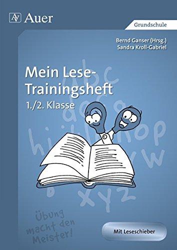 Mein Lese-Trainingsheft: 1. und 2. Klasse (Auer LRS-Programm)
