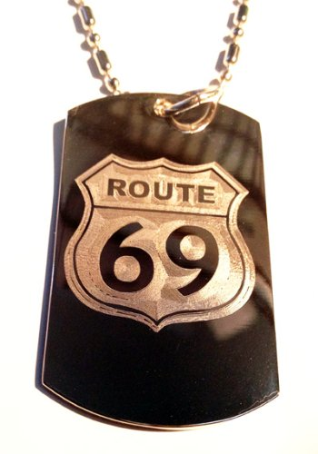 Route 69 Novelty Funny Sexy Street Sign Logo Symbol - Military Dog Tag Luggage Tag Key Chain Metal Chain Necklace