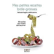 Petit livre de - Mes recettes brule-graisses (LE PETIT LIVRE) (French Edition)