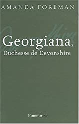 Georgiana, duchesse de Devonshire (French Edition)