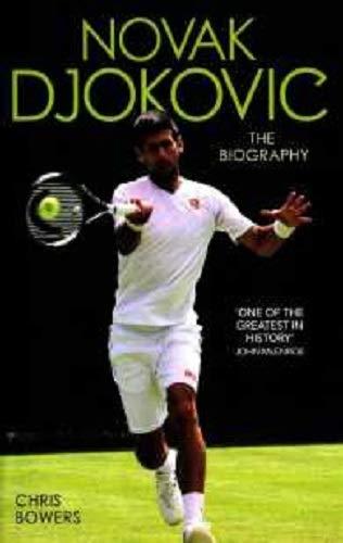 Novak Djokovic: And the Rise of Serbia (Novak Djokovic And The Rise Of Serbia)