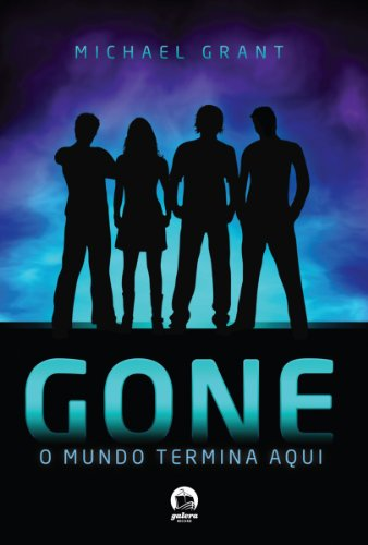 Gone - Gone - vol. 1: O mundo termina aqui