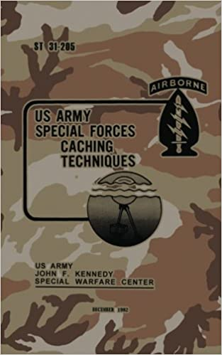 U.S. Army Special Forces Caching Techniques