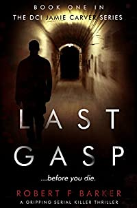 Last Gasp by Robert F Barker ebook deal